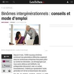 Binômes intergénérationnels : conseils et mode d'emploi, Le Cercle