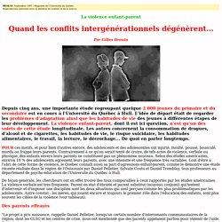 Reportage: La violence enfant-parent - Quand les conflits intergénérationnels dégénèrent...