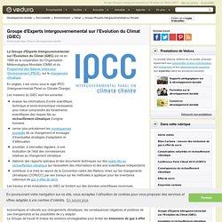 GIEC - Groupe d'Experts Intergouvernemental sur l'Evolution du Climat