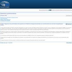PARLEMENT EUROPEEN - Réponse à question E-001829-16 Rapport sur les pollinisateurs des experts de la Plateforme intergouvernementale sur la biodiversité et les services écosystémiques (IPBES)