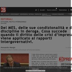 Del MES, delle sue condizionalità e delle discipline in deroga. Cosa succede quando il diritto delle crisi d'impresa viene applicato ai rapporti intergovernativi.
