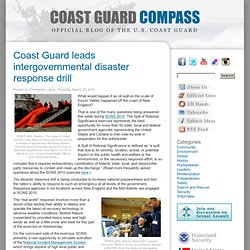 Coast Guard leads intergovernmental disaster response drill « Coast Guard Compass