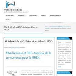 AXA-Intériale et CNP-Anticipa : de nouveaux concurrents pour la MGEN