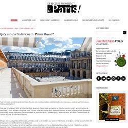 Qu'y a-t-il à l'intérieur du Palais Royal? - Et si on se promenait... à Paris ! - www.etsionsepromenait.com
