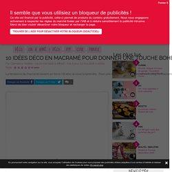 10 idées déco en macramé pour donner une touche bohème à mon intérieur - Modesettravaux.fr