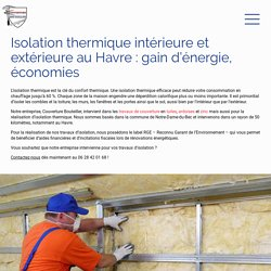 Isolation thermique intérieure & isolation extérieure au Havre
