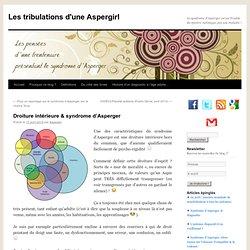 Droiture intérieure & syndrome d'Asperger