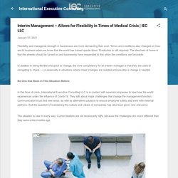 Interim Management – Allows for Flexibility in Times of Medical Crisis