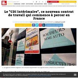 """Le """"CDI intérimaire"""", ce nouveau contrat de travail qui commence à percer en France"""