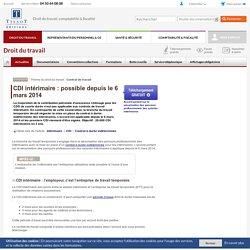 CDI intérimaire : possible depuis le 6 mars 2014