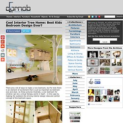 Cool Interior Tree Home: Best Kids Bedroom Design Ever?