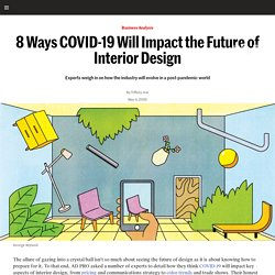 The Future of Interior Design Will Be Changed in These 8 Notable Ways