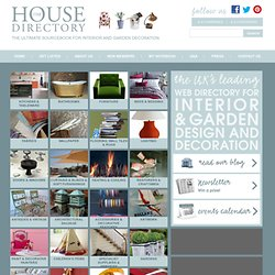 The House Directory - Home design & decorating, Interior designers, Garden shops