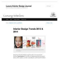 Interior Design Trends 2013 & 2014