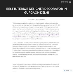 Best Interior Designer Decorator in Gurgaon Delhi