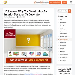 Reasons to Hire an Interior Designer