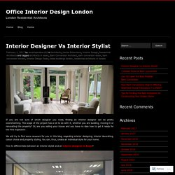 Interior Designer Vs Interior Stylist
