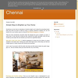 Best Interior Designers in Chennai: Simple Ways to Brighten up Your Home