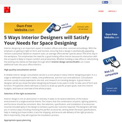 5 Ways Interior Designers will Satisfy Your Needs for Space Designing