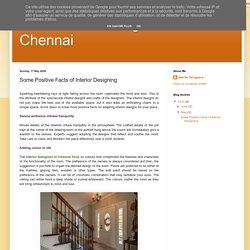 Best Interior Designers in Chennai: Some Positive Facts of Interior Designing