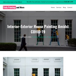 Interior-Exterior House Painting Amidst COVID-19