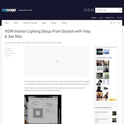 HDRI Interior Lighting Setup From Scratch with Vray & 3ds Max