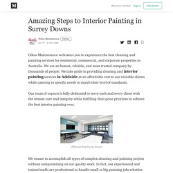 Amazing Steps to Interior Painting in Surrey Downs - Oikos Maintenance - Medium