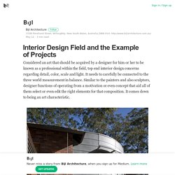 Interior Design Field and the Example of Projects