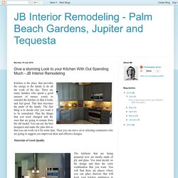 Remodel your Kitchen at Affordable Price in Jupiter, FL - JB Interior Remodeling