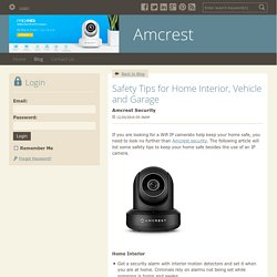 Safety Tips for Home Interior, Vehicle and Garage