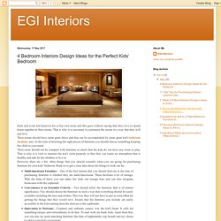 EGI Interiors: 4 Bedroom Interiors Design Ideas for the Perfect Kids' Bedroom