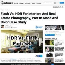 Flash Vs. HDR For Interiors And Real Estate Photography, Part II: Mood And Color Case Study