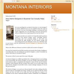 MONTANA INTERIORS: How Interior Designers in Bozeman Can Actually Helps You?