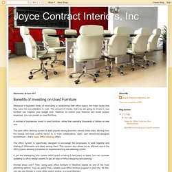 Joyce Contract Interiors, Inc: Benefits of Investing on Used Furniture
