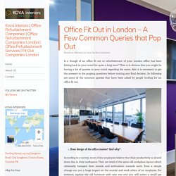 Office Fit Out in London – A Few Common Queries that Pop Out