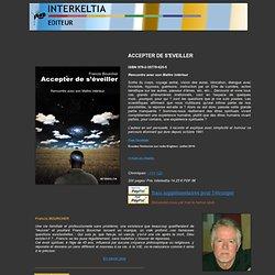 Livre 2010 ACCEPTER DE S'EVEILLER Francis Bourcher