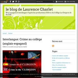 Interlangue: Crime au collège (anglais-espagnol) - le blog de Laurence Charlet