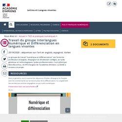 TICE et pratiques numériques > Travail du groupe Interlangues Numérique et Différenciation en langues vivantes