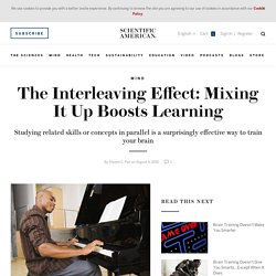 The Interleaving Effect: Mixing It Up Boosts Learning