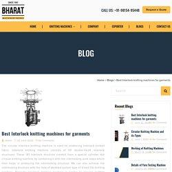Best Interlock knitting machines for garments - Bharat Machinery Works