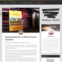 Interlude littéraire : la Bible du Grand Voyageur