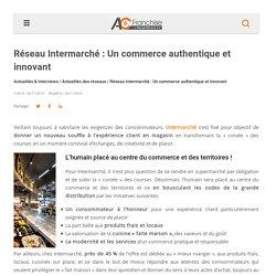 Réseau Intermarché : Un commerce authentique et innovant