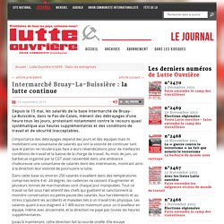 Intermarché Bruay-La-Buissière : la lutte continue
