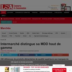 Intermarché distingue sa MDD haut de gamme