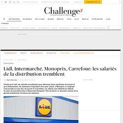 Lidl, Intermarché, Monoprix, Carrefour: les salariés de la distribution tremblent