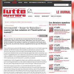 Intermarché – Bruay-la-Buissière : contre les bas salaires et l'insécurité au travail !