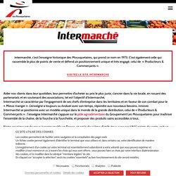 Intermarché, un modèle unique Producteurs & Commerçants