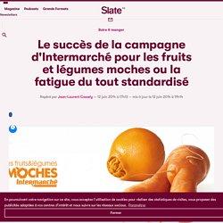 Le succès de la campagne d'Intermarché pour les fruits et légumes moches ou la fatigue du tout standardisé