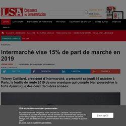 Intermarché vise 15% de part de marché en 2019