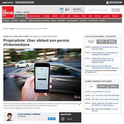 Projet-pilote: Uber obtient son permis d'intermédiaire